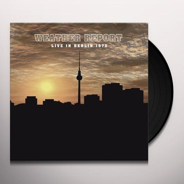 Weather Report LIVE IN BERLIN 1975 Vinyl Record