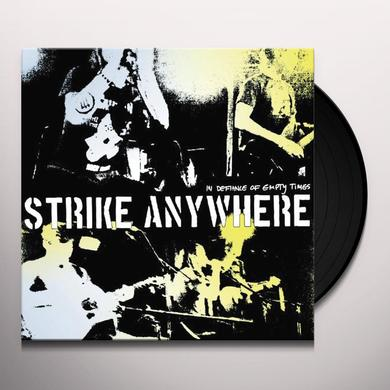 Strike Anywhere IN DEFIANCE OF EMPTY TIMES Vinyl Record