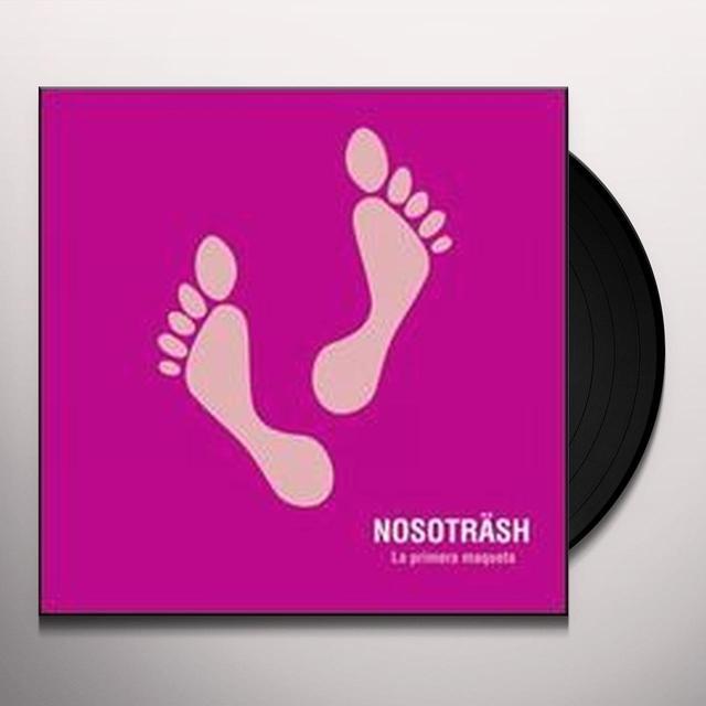 Nosotrash PRIMERA MAQUETA Vinyl Record
