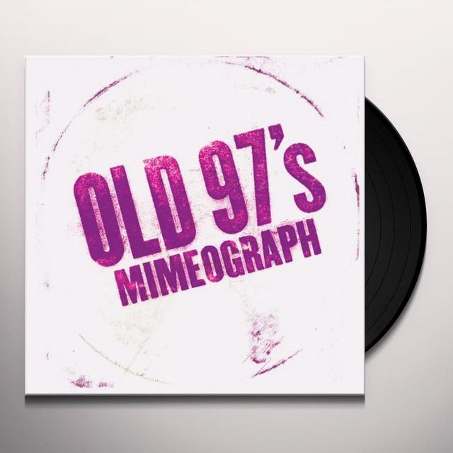 Old 97's MIMEOGRAPH Vinyl Record