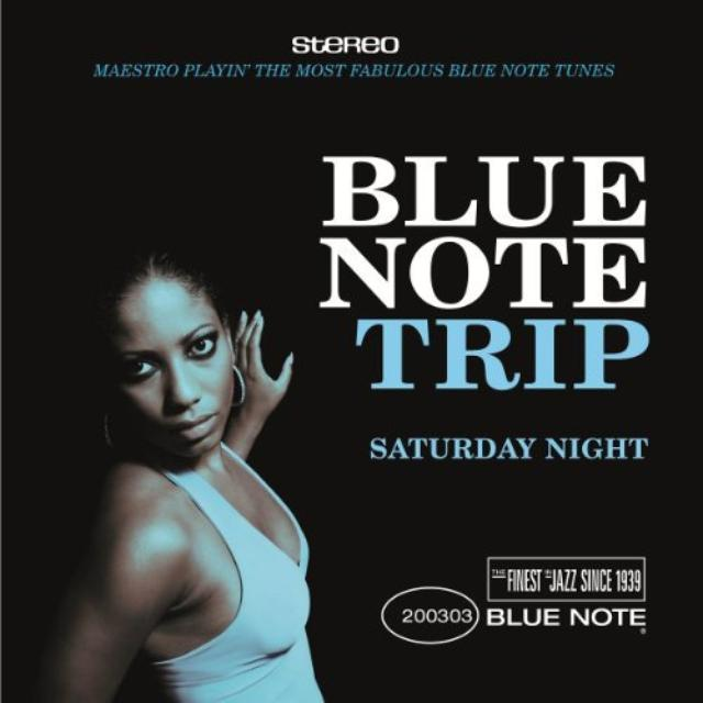 Blue Note Trip: Saturday Night / Various