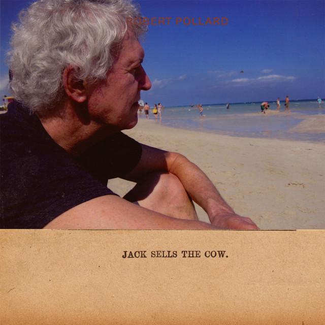 Robert Pollard JACK SELLS THE COW Vinyl Record