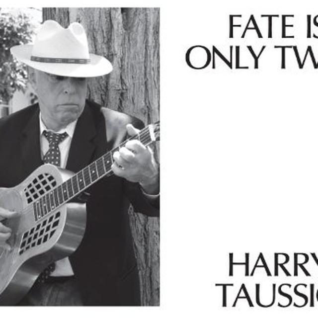 Harry Taussig FATE IS ONLY TWICE Vinyl Record