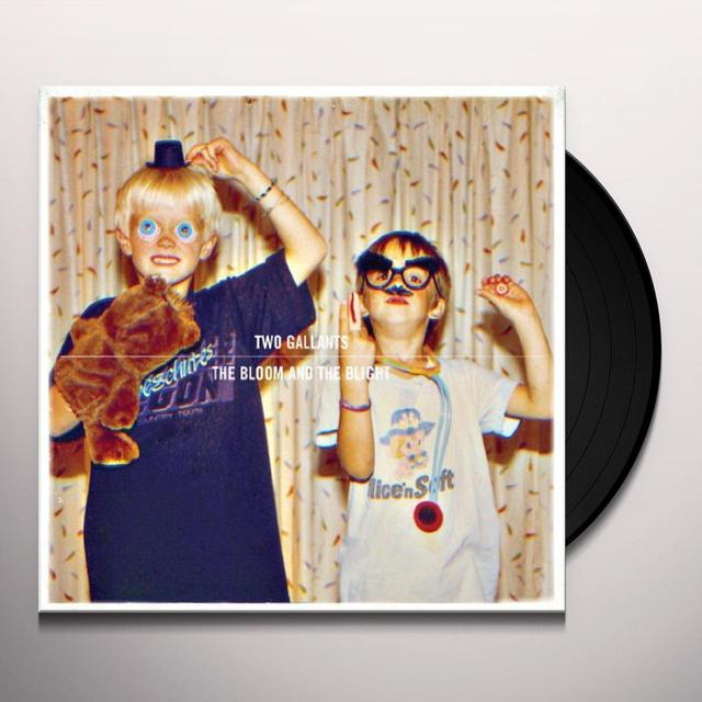 Two Gallants BLOOM & THE BLIGHT Vinyl Record