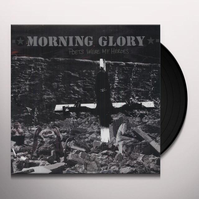 Morning Glory POETS WERE MY HEROES Vinyl Record