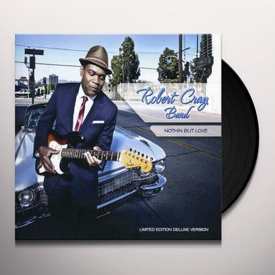 Robert Cray NOTHIN BUT LOVE Vinyl Record