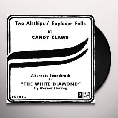 Candy Claws TWO AIRSHIPS / EXPLODER FALLS Vinyl Record