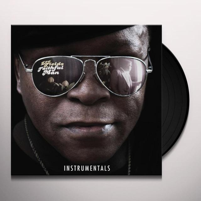Lee Fields FAITHFUL MAN INSTRUMENTALS Vinyl Record