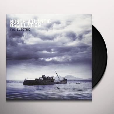 North Atlantic Oscillation FOG ELECTRIC Vinyl Record