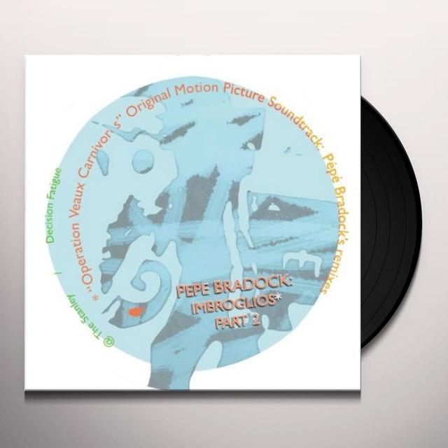 Pépé Bradock IMBROGLIOS PART 2/4 Vinyl Record