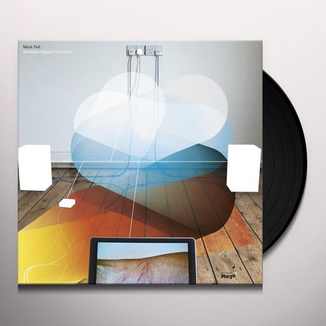 Mark Fell SENTIELLE OBJECTIF ACTUALITE Vinyl Record