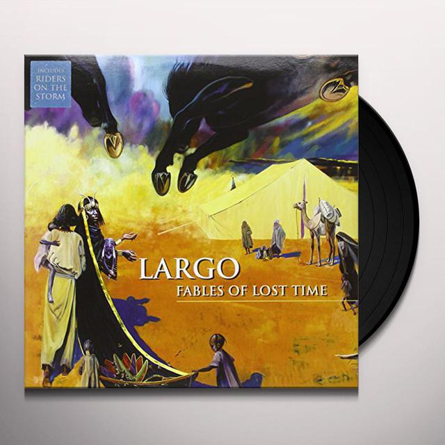 Largo FABLES OF LOST TIME Vinyl Record