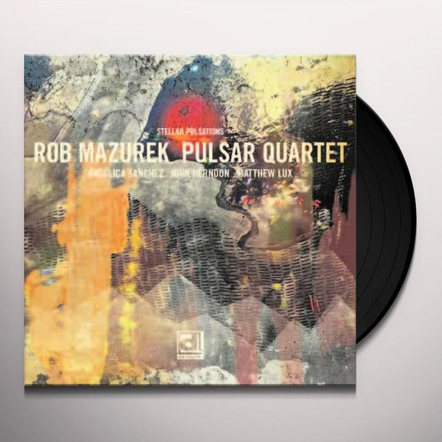 Rob Mazurek STELLAR PULSATIONS Vinyl Record