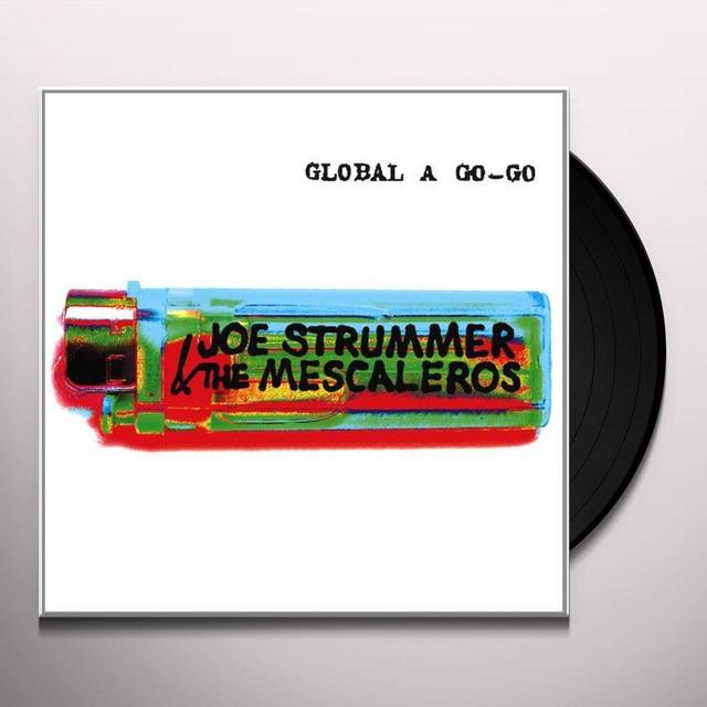 Joe / Mescaleros Strummer GLOBAL A GO-GO (BONUS CD) Vinyl Record - Remastered