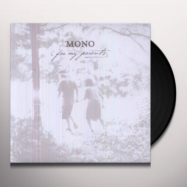 Mono FOR MY PARENTS Vinyl Record