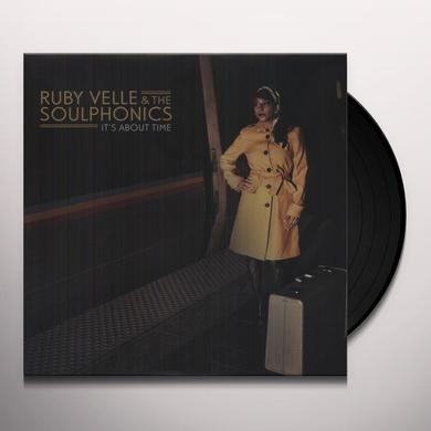 Ruby Velle & Soulphonics IT'S ABOUT TIME Vinyl Record