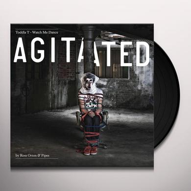 Toddla T WATCH ME DANCE: AGITATED BY ROSS ORTON & PIPES Vinyl Record