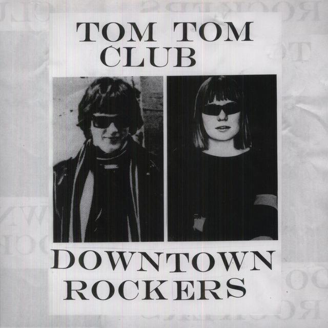 Tom Tom Club DOWNTOWN ROCKERS Vinyl Record