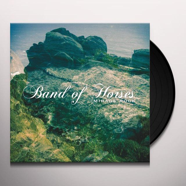 Band Of Horses MIRAGE ROCK (DLI) Vinyl Record - 180 Gram Pressing