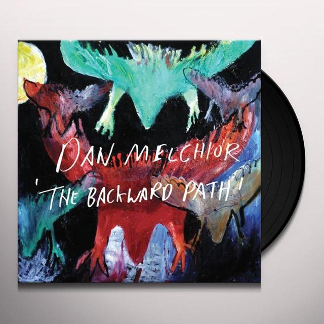 Dan Melchior BACKWARD PATH Vinyl Record