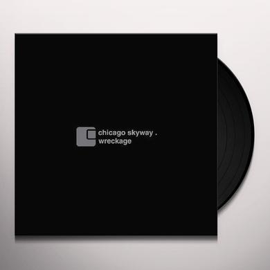 Chicago Skyway WRECKAGE Vinyl Record