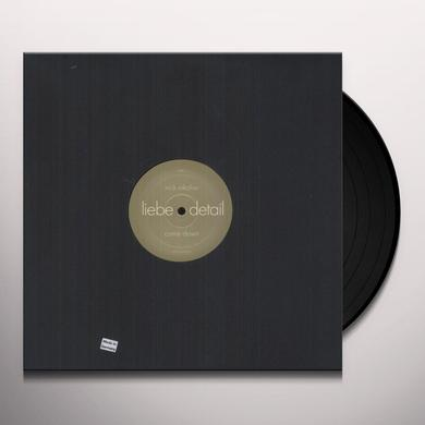 Nick / Rompante Nikolov COME DOWN / SAVE ME FROM THIS CHAOS Vinyl Record