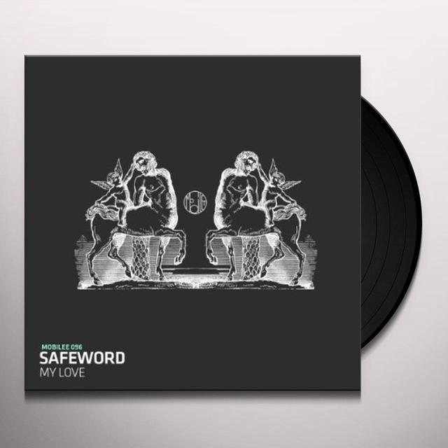 Safeword MY LOVE (EP) Vinyl Record