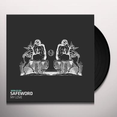 Safeword MY LOVE (EP) Vinyl Record