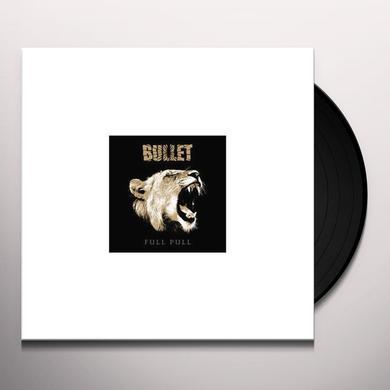 Bullet FULL PULL Vinyl Record