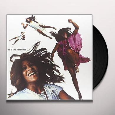 Ike & Tina Turner FEEL GOOD Vinyl Record - 180 Gram Pressing