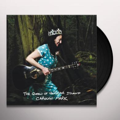 Carolyn Mark QUEEN OF VANCOUVER ISLAND Vinyl Record - 180 Gram Pressing