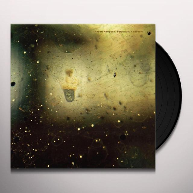 Robert Hampson SUSPENDED CADENCES Vinyl Record