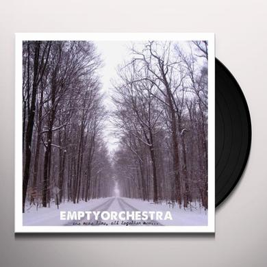 Empty Orchestra ONE MORE TIME ALL TOGETHER NOW Vinyl Record