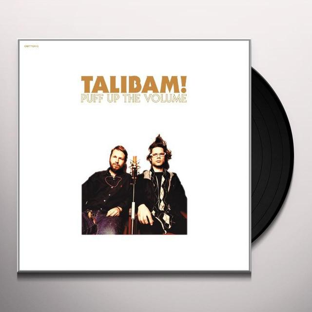 Talibam PUFF UP THE VOLUME Vinyl Record