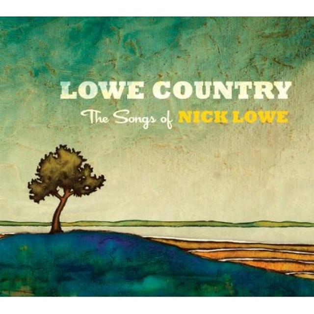 LOWE COUNTRY: SONGS OF NICK LOWE / VARIOUS Vinyl Record