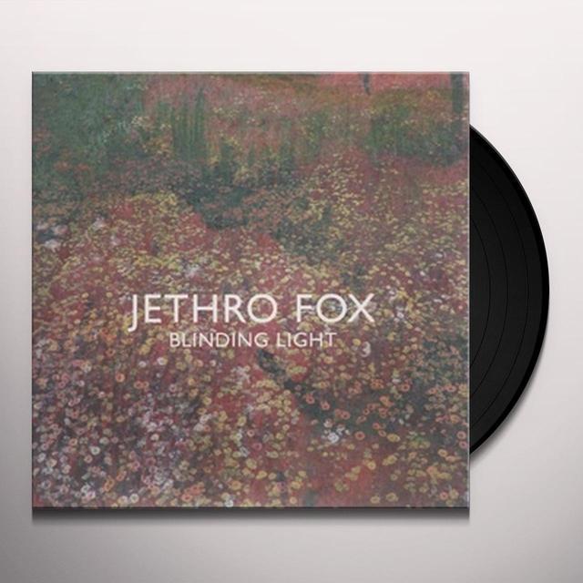 Jethro Fox BLINDING LIGHT Vinyl Record
