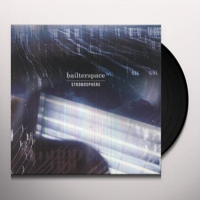 Bailterspace STROBOSPHERE Vinyl Record