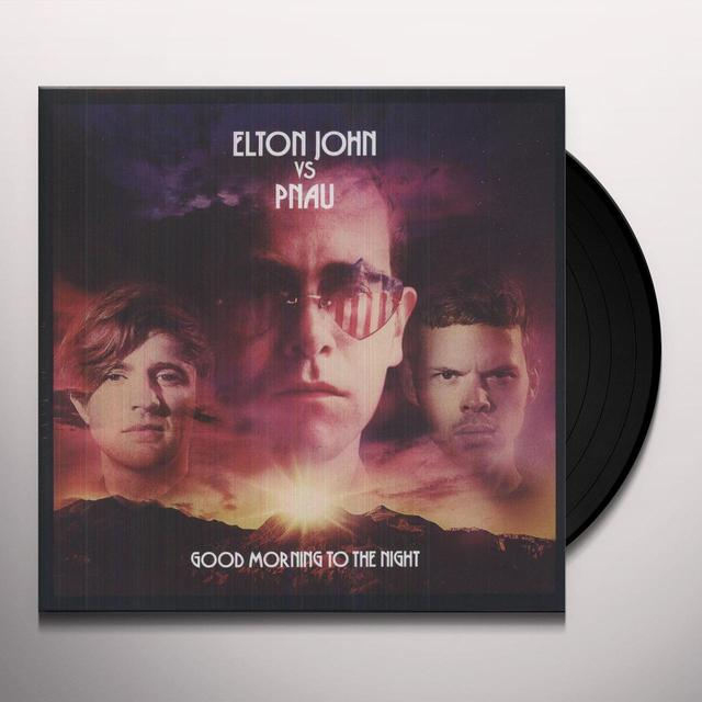 Elton Vs Pnau John GOOD MORNING TO THE NIGHT Vinyl Record - Holland Import