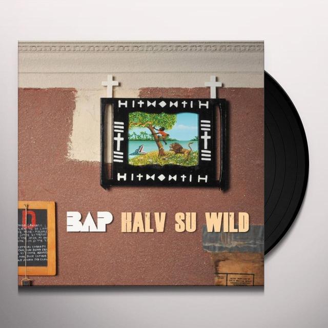 BAP HALV SU WILD (GER) Vinyl Record