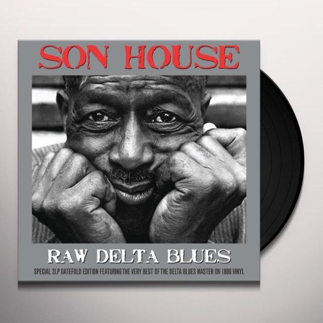 Son House RAW DELTA BLUES Vinyl Record - UK Import