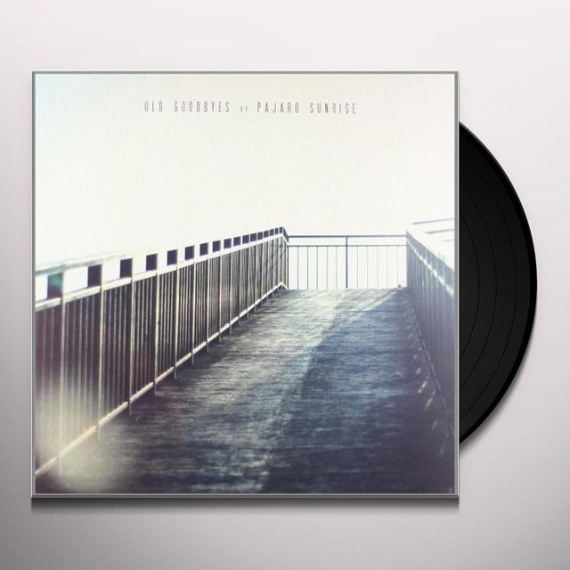 Pajaro Sunrise OLD GOODBYES Vinyl Record