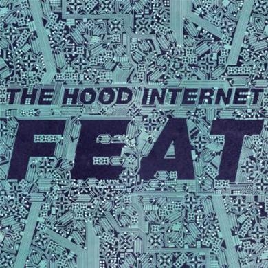 Hood Internet FEAT Vinyl Record
