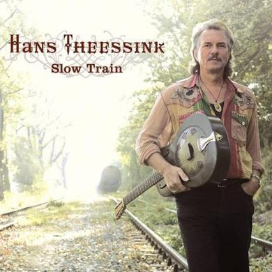 Hans Theessink SLOW TRAIN Vinyl Record