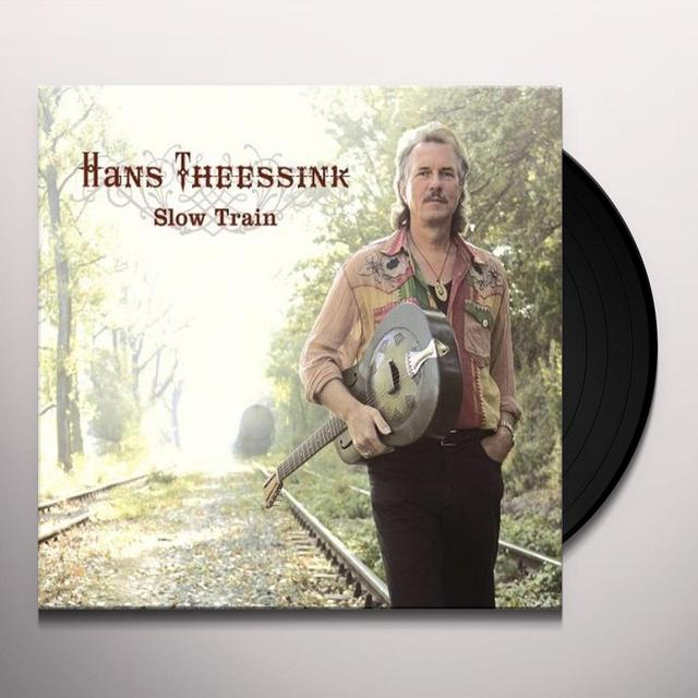Hans Theessink SLOW TRAIN Vinyl Record - 180 Gram Pressing