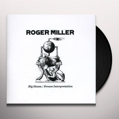 Roger Miller BIG STEAM / DREAM INTERPRETATION Vinyl Record
