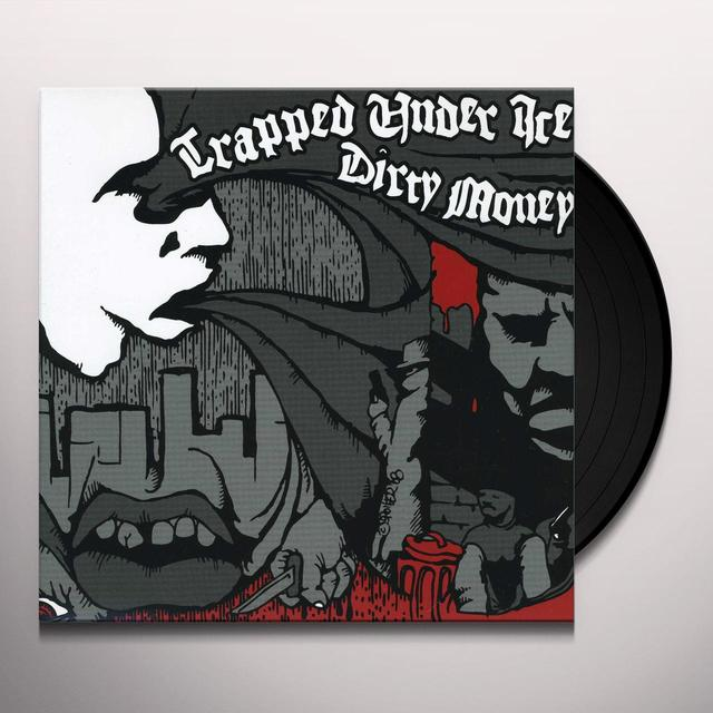 Trapped Under Ice / Dirty Money SPLIT Vinyl Record