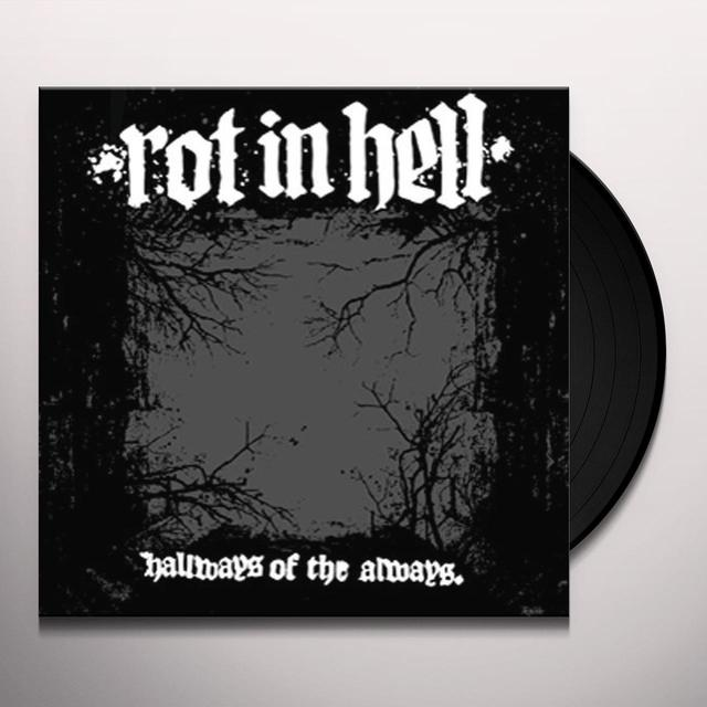 Rot In Hell HALLWAYS OF THE ALWAYS Vinyl Record
