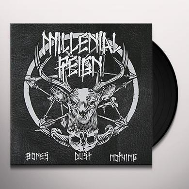 Millenial Reign BONES DUST NOTHING Vinyl Record