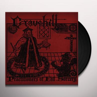 Gravehill PRACTITIONERS OF FELL SORCERY Vinyl Record