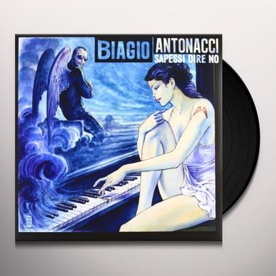 Biagio Antonacci SAPESSI DIRE NO Vinyl Record